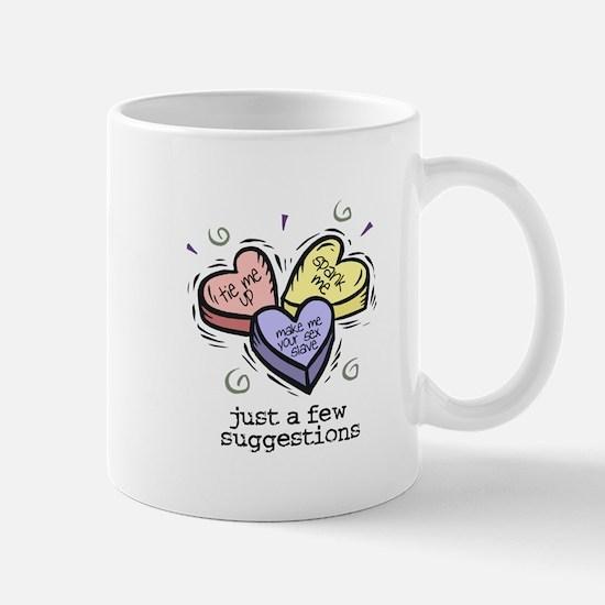 A Few Suggestions Mug
