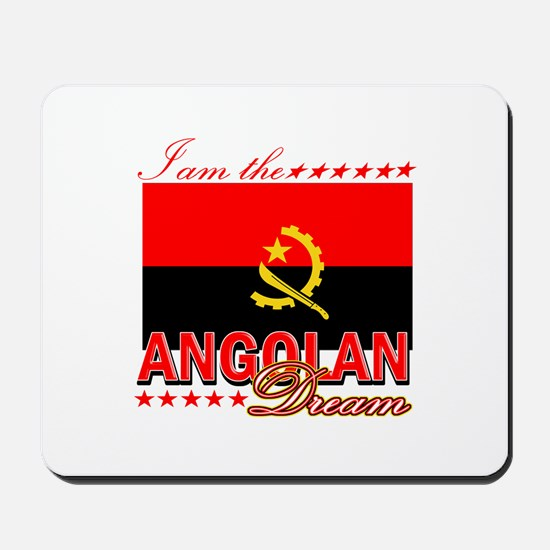 I am the Angolan Dream Mousepad