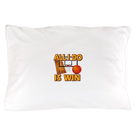 All I do is win Basketball designs Pillow Case