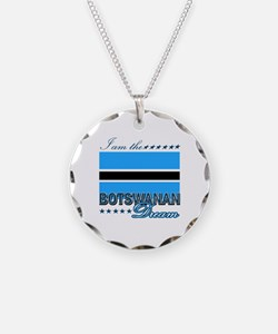 I am the Botswanan Dream Necklace