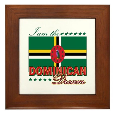 I am the Dominican Dream Framed Tile