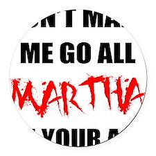 FIN-martha.png Round Car Magnet