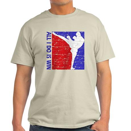 All I do is win Kick Boxing designs Light T-Shirt