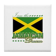 I am the Jamaican Dream Tile Coaster