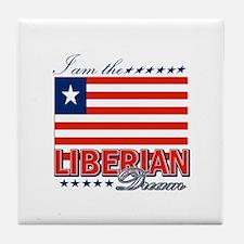 I am the Liberian Dream Tile Coaster