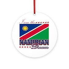 I am the Namibian Dream Ornament (Round)
