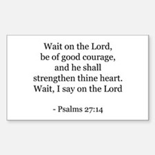 Psalms 27:14 Rectangle Decal