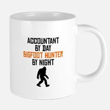 Accountant By Day Bigfoot Hunter By Night Mugs