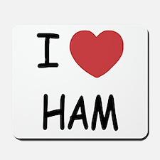 I heart ham Mousepad