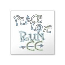 "Peace Love Run CC Square Sticker 3"" x 3"""