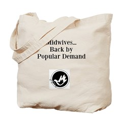Back by Popular Demand Tote Bag