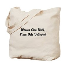 Women Give Birth Tote Bag