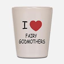 I heart fairy godmothers Shot Glass