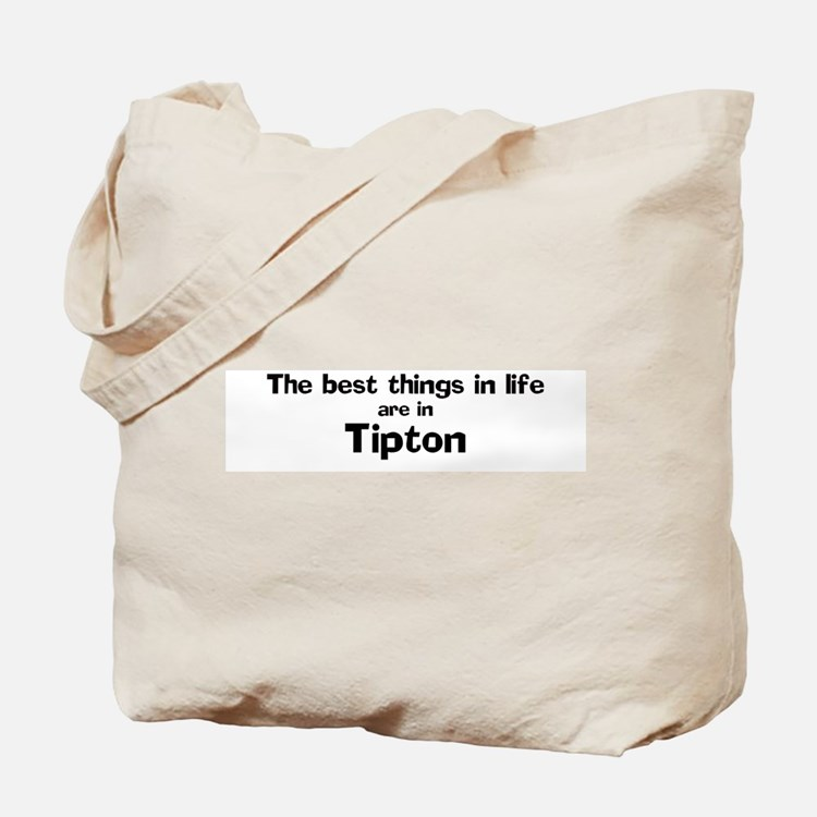 Tipton: Best Things Tote Bag