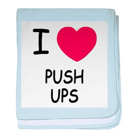 I heart push ups baby blanket
