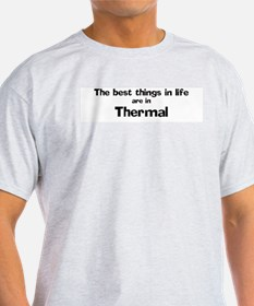 Thermal: Best Things Ash Grey T-Shirt
