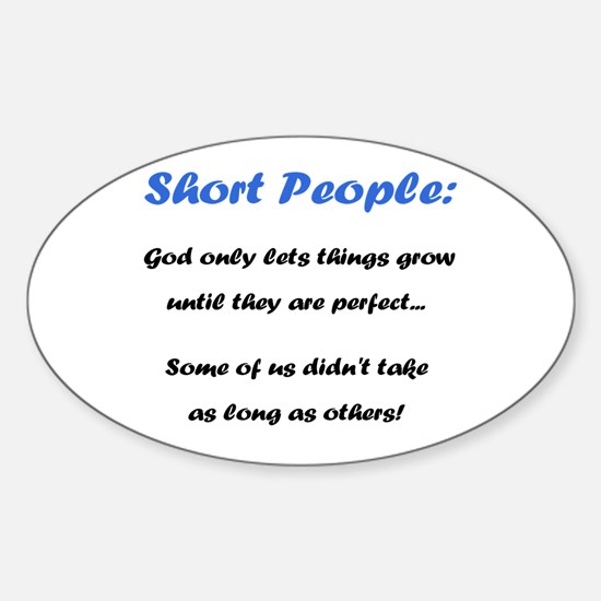 Short People Sticker (Oval)