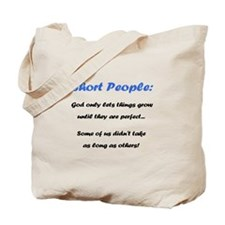 Short People Tote Bag