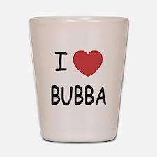 I heart Bubba Shot Glass