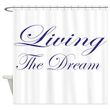 Living the Dream Purple Shower Curtain