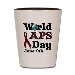 June 9th is World APS Day Shot Glass