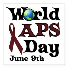 June 9th is World APS Day Square Car Magnet 3&quot