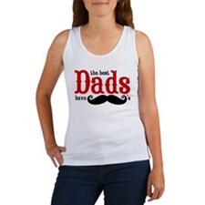 Best Dads Have Mustaches Women's Tank Top