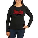 Best Dads Have Mustaches Women's Long Sleeve Dark