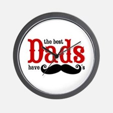 Best Dads Have Mustaches Wall Clock