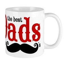 Best Dads Have Mustaches Small Mugs
