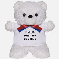 Im up past my bedtime Teddy Bear