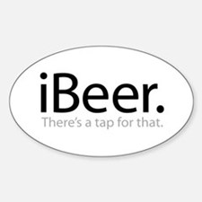 iBeer - There's a Tap For That Sticker (Oval)