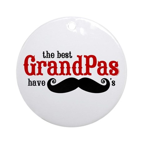 Best Grandpas Have Mustaches Ornament (Round)