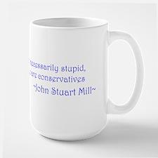 John Stuart Mill - Conservative 10x13.jpg Mug