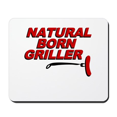 Natural Born Grillers Mousepad