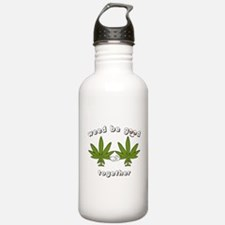 Weed be Good Together Water Bottle