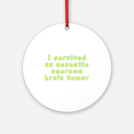 Acoustic neuroma brain tumor - Ornament (Round)