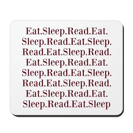 Eat.Sleep.Read Mousepad