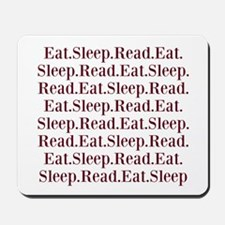 Eat.Sleep.Read Mousepad