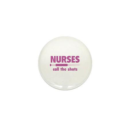 Nurses Call The Shots Mini Button (10 pack)