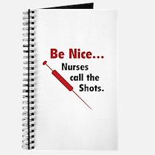 Be Nice ... Nurses Call The Shots Journal