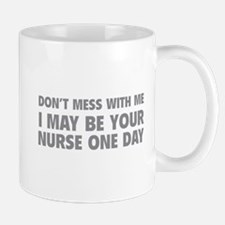 Don't Mess With Me Mug