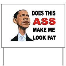 FAT BARACK Yard Sign