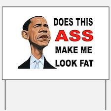 FAT BARACK Yard Sign