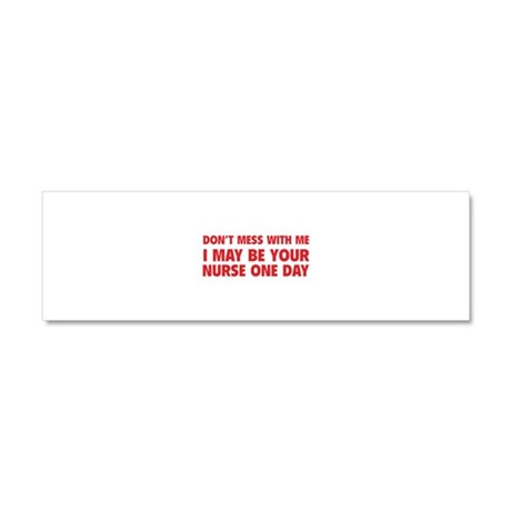 Don't Mess With Me Car Magnet 10 x 3