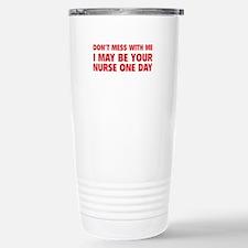 Don't Mess With Me Travel Mug