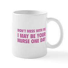 Don't Mess With Me Small Mug
