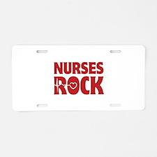 Nurses Rock Aluminum License Plate