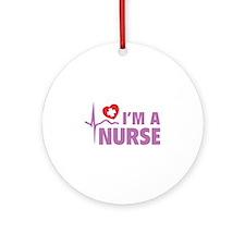 I'm A Nurse Ornament (Round)
