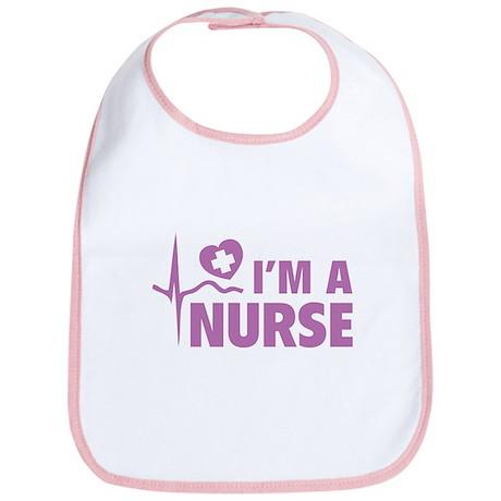 I'm A Nurse Bib